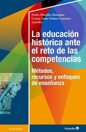LA EDUCACIÓN HISTÓRICA ANTE EL RETO DE LAS COMPETENCIAS