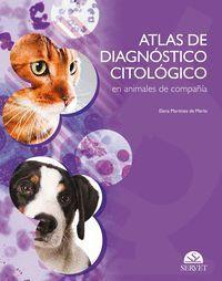 ATLAS DE DIAGNÓSTICO CITOLÓGICO EN ANIMALES DE COMPAÑÍA