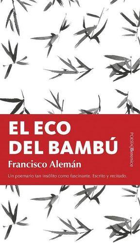 ECO DEL BAMBÚ, EL