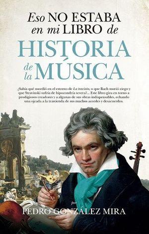 ESO NO ESTABA EN MI LIBRO DE HISTORIA DE MUSICA