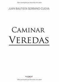 CAMINAR VEREDAS