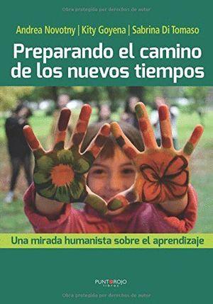 PREPARANDO EL CAMINO DE LOS NUEVOS TIEMPOS