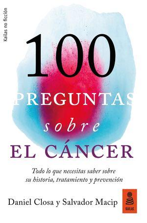 100 PREGUNTAS SOBRE EL CÁNCER