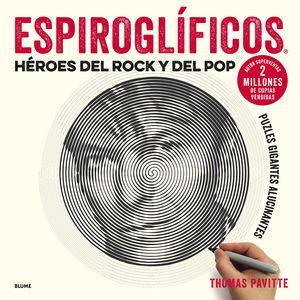 ESPIROGLÍFICOS. HÉROES DEL ROCK Y DEL POP