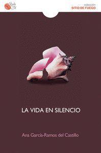 LA VIDA EN SILENCIO