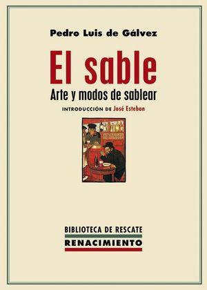EL SABLE ARTE Y MODOS DE SABLEAR