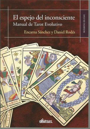 ESPEJO DEL INCONSCIENTE, EL/MANUAL DE TAROT EVOLUT