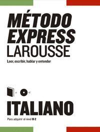 MÉTODO EXPRESS ITALIANO LAROUSSE