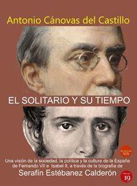 EL SOLITARIO Y SU TIEMPO