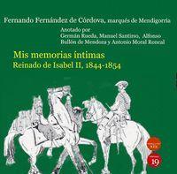 MIS MEMORIAS ÍNTIMAS. REINADO DE ISABEL II, 1844-1854