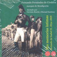 MIS MEMORIAS ÍNTIMAS. EL REINADO DE ISABEL II, 1854-1868