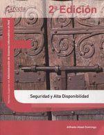 SEGURIDAD Y ALTA DISPONIBILIDAD 2 ED.