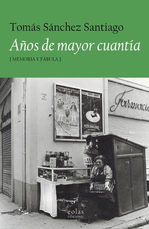 AÑOS DE MAYOR CUANTÍA