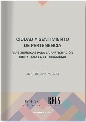 CIUDAD Y SENTIMIENTO DE PERTENENCIA
