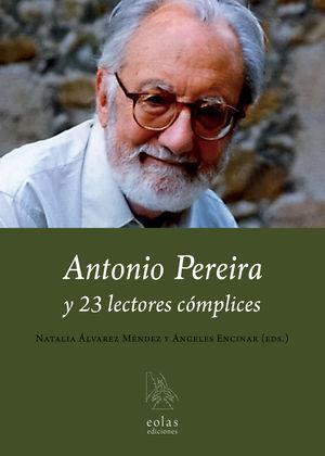 ANTONIO PEREIRA Y 23 LECTORES CÓMPLICES