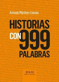 HISTORIAS CON 999 PALABRAS