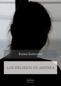 LOS DELIRIOS DE ANDREA