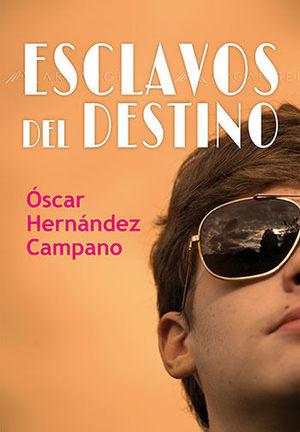 ESCLAVOS DEL DESTINO