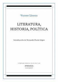 LITERATURA, HISTORIA, POLÍTICA