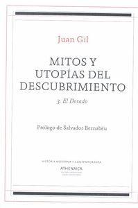 MITOS Y UTOPÍAS DEL DESCUBRIMIENTO VOL.3 EL DORADO