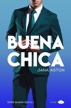 BUENA CHICA (SERIE BUENA CHICA 1)