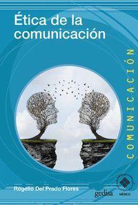 ÉTICA DE LA COMUNICACIÓN