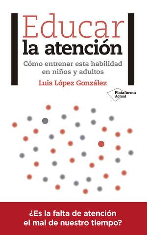 EDUCAR LA ATENCIÓN
