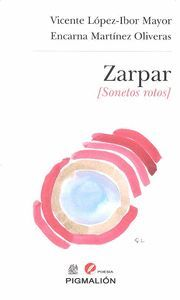 ZARPAR (SONETOS ROTOS)