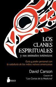 LOS CLANES ESPIRITUALES Y SUS ANIMALES TOTÉMICOS
