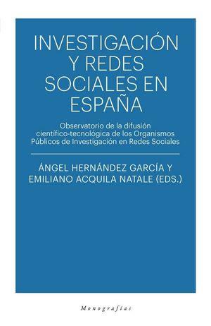 INVESTIGACIÓN Y REDES SOCIALES EN ESPAÑA