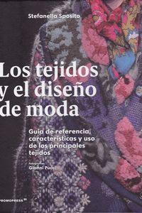 LOS TEJIDOS Y EL DISEÑO DE MODA