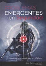 PROBLEMAS EMERGENTES EN SEGURIDAD.RIESGOS Y AMENAZ