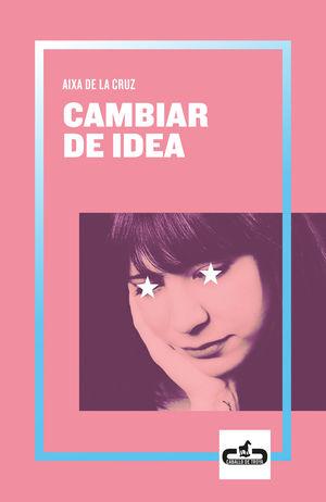 CAMBIAR DE IDEA
