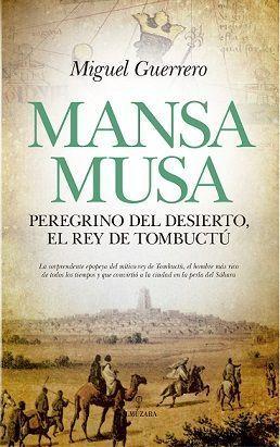 MANSA MUSA, EL REY DE TOMBUCTÚ