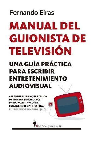 MANUAL DEL GUIONISTA DE TELEVISIÓN