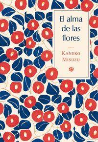 EL ALMA DE LAS FLORES (ED. BILINGUE)
