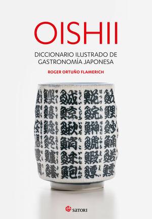 OISHII - DICCIONARIO ILUSTRADO DE GASTRONOMIÍA JAPONESA