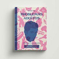 PROBLEMAS DE ADULTOS. MEMORIA Y LENGUAJE