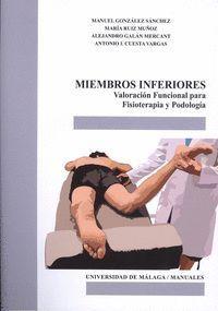 MIEMBROS INFERIORES VALORACIÓN FUNCIONAL PARA FISIOTERAPIA Y PODOLOGÍA