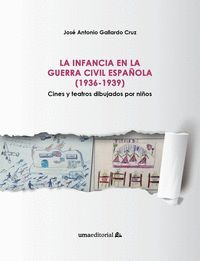 LA INFANCIA EN LA GUERRA CIVIL ESPAÑOLA (1936-1939)