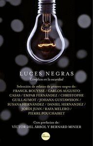 LUCES NEGRAS