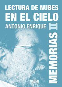 LECTURAS DE NUBES EN EL CIELO (MEMORIAS II)