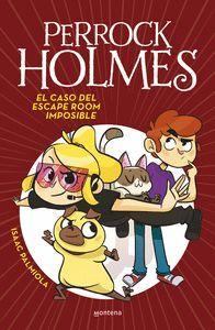 EL CASO DEL ESCAPE ROOM IMPOSIBLE (PERROCK HOLMES 9)