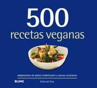 500 RECETAS VEGANAS
