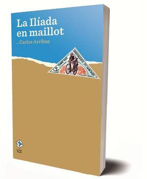 LA ÍLIADA EN MAILLOT