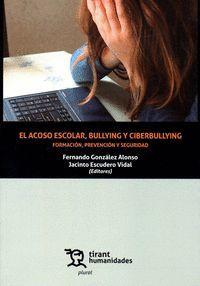 EL ACOSO ESCOLAR, BULLYING Y CIBERBULLYING