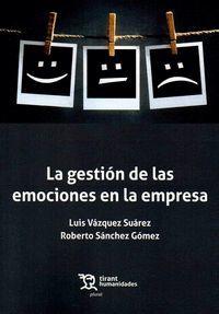 LA GESTIÓN DE LAS EMOCIONES EN LA EMPRESA