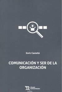 COMUNICACION Y SER DE LA ORGANIZACION