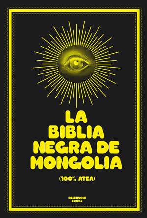 LA BIBLIA NEGRA DE MONGOLIA (100% ATEA)