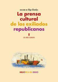 LA PRENSA CULTURAL DE LOS EXILIADOS REPUBLICANOS I